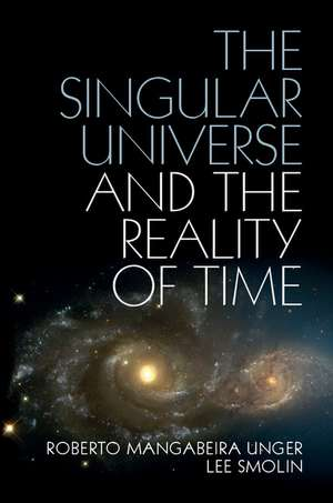 The Singular Universe and the Reality of Time imagine