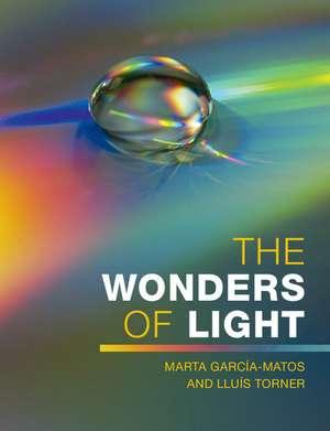 The Wonders of Light de Marta García-Matos