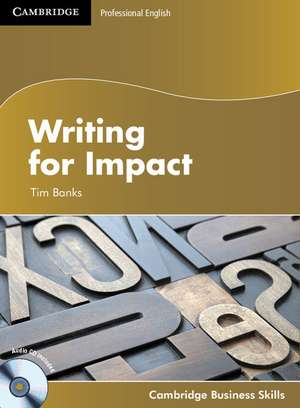 Writing for Impact Student's Book with Audio CD de Tim Banks