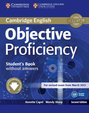 Objective Proficiency Student's Book without Answers with Downloadable Software de Annette Capel