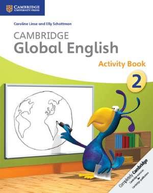 Cambridge Global English Stage 2 Activity Book de Caroline Linse