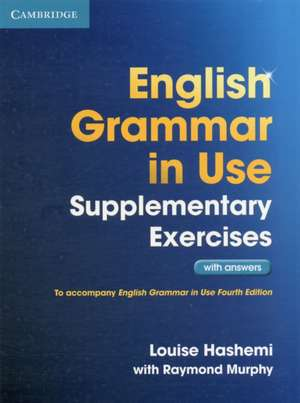English Grammar in Use Supplementary Exercises with Answers imagine