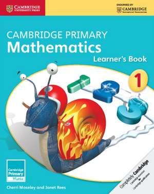 Cambridge Primary Mathematics Stage 1 Learner's Book de Cherri Moseley