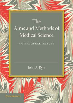 The Aims and Methods of Medical Science