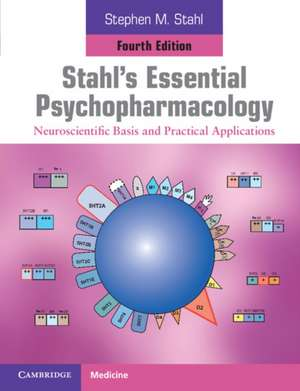 Stahl Psihofarmacologie. Stahl's Essential Psychopharmacology de Stephen M. Stahl