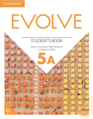 Evolve Level 5A Student's Book de Leslie Ann Hendra