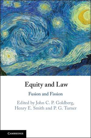 Equity and Law: Fusion and Fission de John C. P. Goldberg