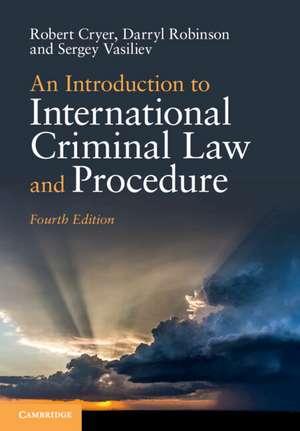 An Introduction to International Criminal Law and Procedure de Robert Cryer