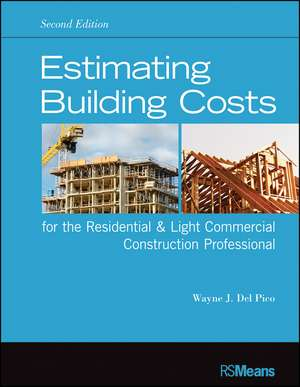Estimating Building Costs for the Residential and Light Commercial Construction Professional imagine