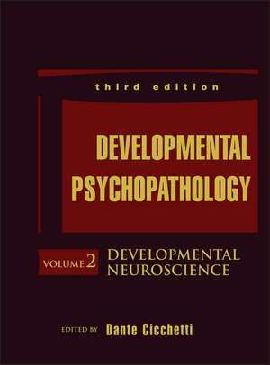 Developmental Psychopathology, Developmental Neuroscience