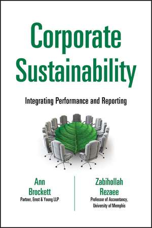 Corporate Sustainability: Integrating Performance and Reporting de Ann Brockett