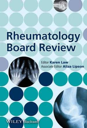 Rheumatology Board Review de Karen Law