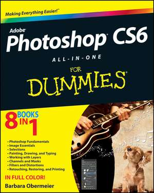 Photoshop CS6 All–in–One For Dummies de Barbara Obermeier