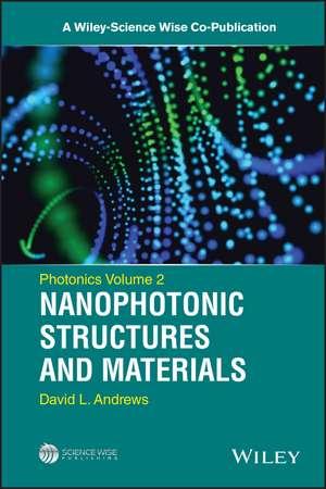 Photonics, Nanophotonic Structures and Materials
