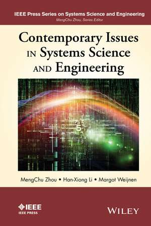 Contemporary Issues in Systems Science and Engineering de MengChu Zhou