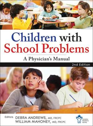 Children With School Problems: A Physician′s Manual