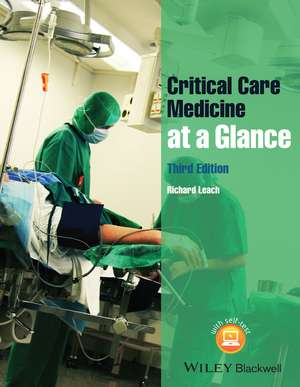 Critical Care Medicine at a Glance de Richard M. Leach