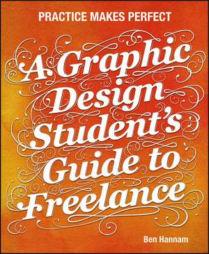 A Graphic Design Student′s Guide to Freelance