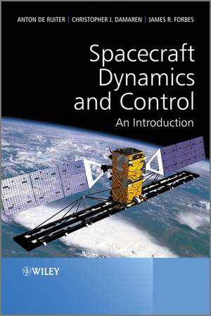 Spacecraft Dynamics and Control: An Introduction de Anton H. de Ruiter