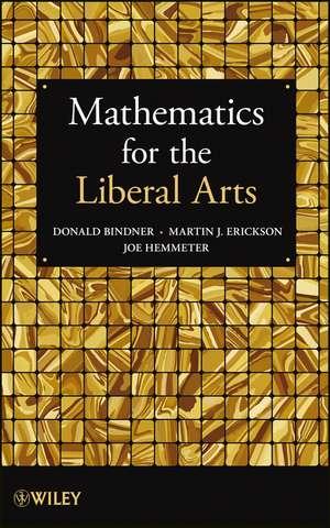 Mathematics for the Liberal Arts de Donald Bindner