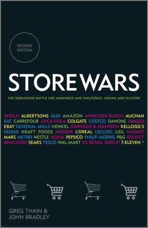 Store Wars: The Worldwide Battle for Mindspace and Shelfspace, Online and In–store de Greg Thain