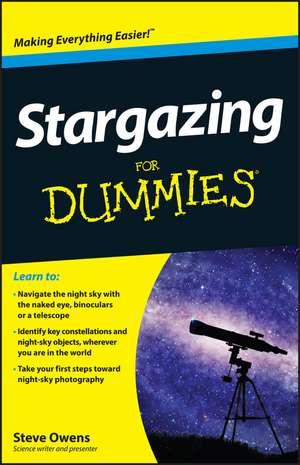 Stargazing For Dummies de Steve Owens
