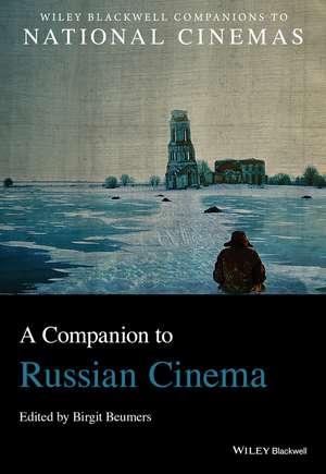 A Companion To Russian Cinema