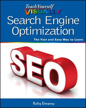 Teach Yourself Visually Search Engine Optimization (Seo)