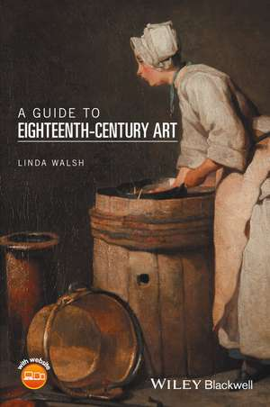 A Guide to Eighteenth–Century Art