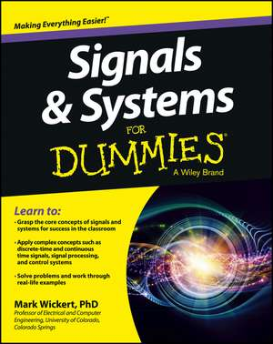 Signals and Systems For Dummies de Mark Wickert