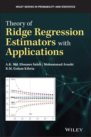 Theory of Ridge Regression Estimation with Applications de A. K. Md. Ehsanes Saleh