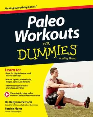 Paleo Workouts For Dummies de Kellyann Petrucci