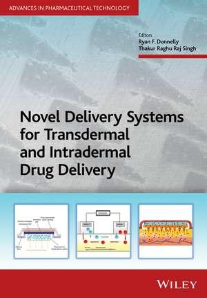 Novel Delivery Systems for Transdermal and Intradermal Drug Delivery