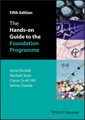 The Hands–on Guide to the Foundation Programme
