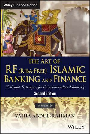 The Art of RF (Riba–Free) Islamic Banking and Finance