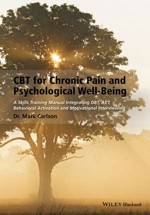 CBT for Chronic Pain and Psychological Well–Being