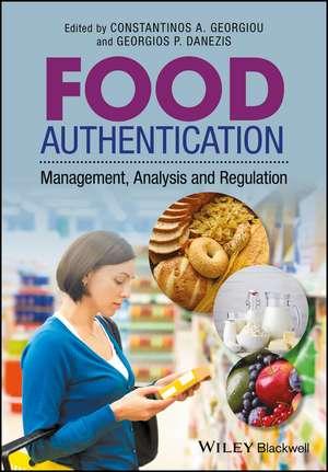 Food Authentication: Management, Analysis and Regulation de Contantinos A. Georgiou