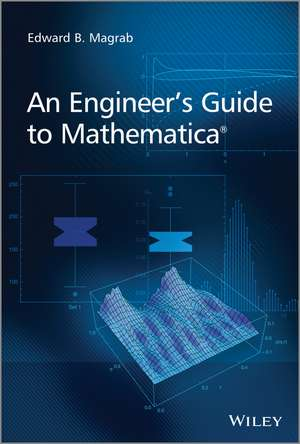 An Engineer′s Guide to Mathematica