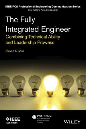 The Fully Integrated Engineer