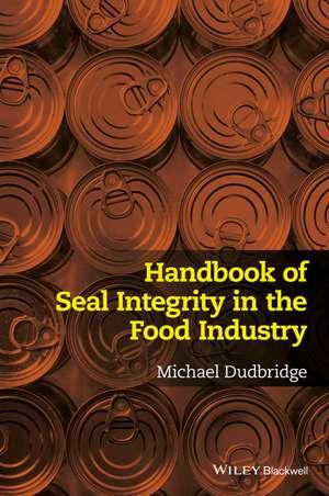 Handbook of Seal Integrity in the Food Industry