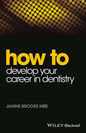 How to Develop Your Career in Dentistry