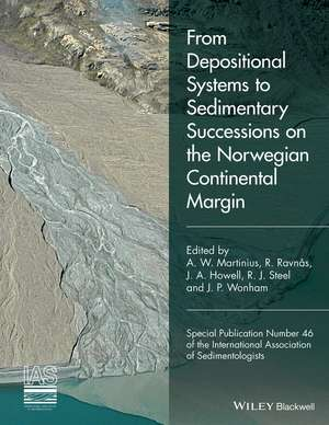 From Depositional Systems to Sedimentary Successions on the Norwegian Continental Margin