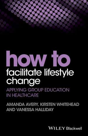 How to Facilitate Lifestyle Change