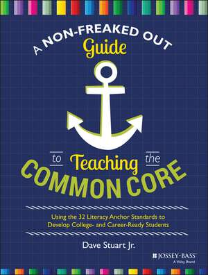 A Non-freaked Out Guide To Teaching The Common Cor
