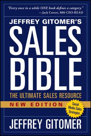 The Sales Bible, New Edition: The Ultimate Sales Resource de Jeffrey Gitomer