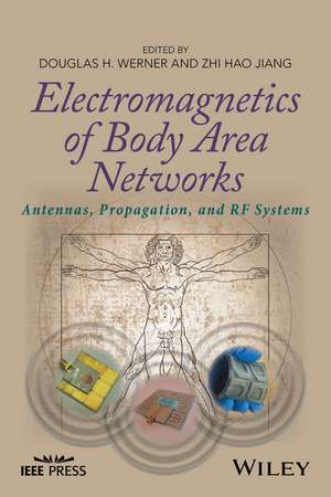 Electromagnetics of Body Area Networks