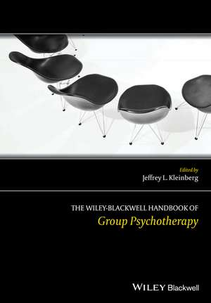The Wiley–Blackwell Handbook of Group Psychotherapy