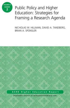 Public Policy and Higher Education: Strategies for Framing a Research Agenda
