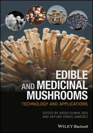 Edible and Medicinal Mushrooms