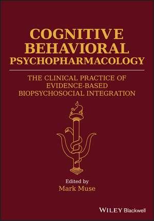 Cognitive Behavioral Psychopharmacology